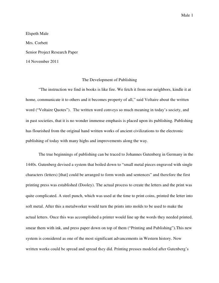 Male 1Elspeth MaleMrs. CorbettSenior Project Research Paper14 November 2011                                 The Developmen...