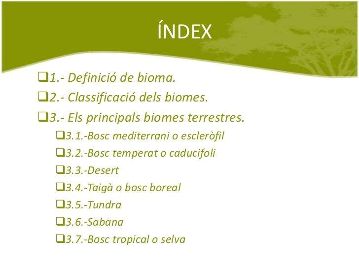 Els principals biomes terrestres Slide 2