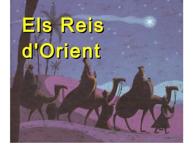 Els ReisEls Reis d'Orientd'Orient
