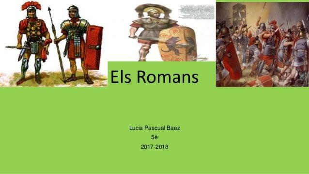 Els Romans Lucia Pascual Baez 5è 2017-2018