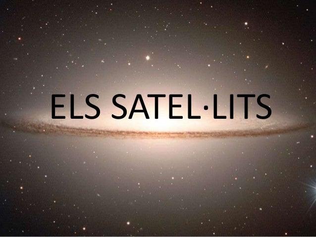ELS SATEL·LITS