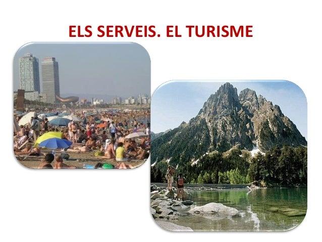 ELS SERVEIS. EL TURISME