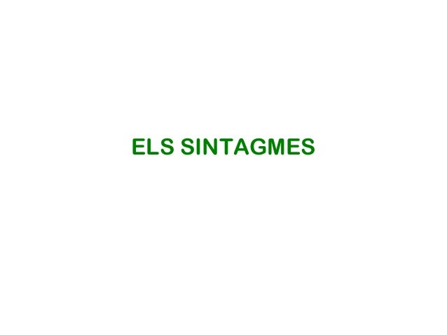 ELS SINTAGMES