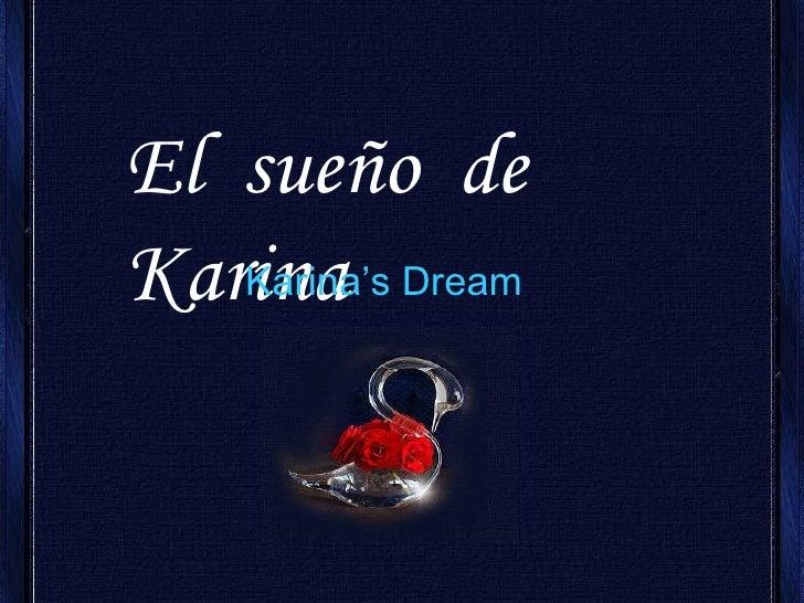 El  sueño  de  Karina  Karina's Dream