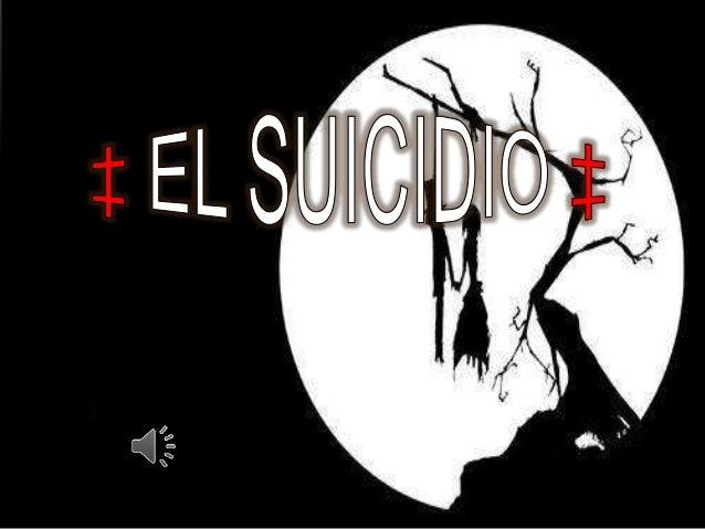  que es suicidio  Intento de suicidio  Ideación suicida  Clasificación ideaciones suicidas  Estadísticas de suicidio ...