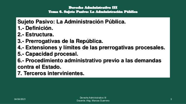 El sujeto pasivo: La Administración Pública Slide 3