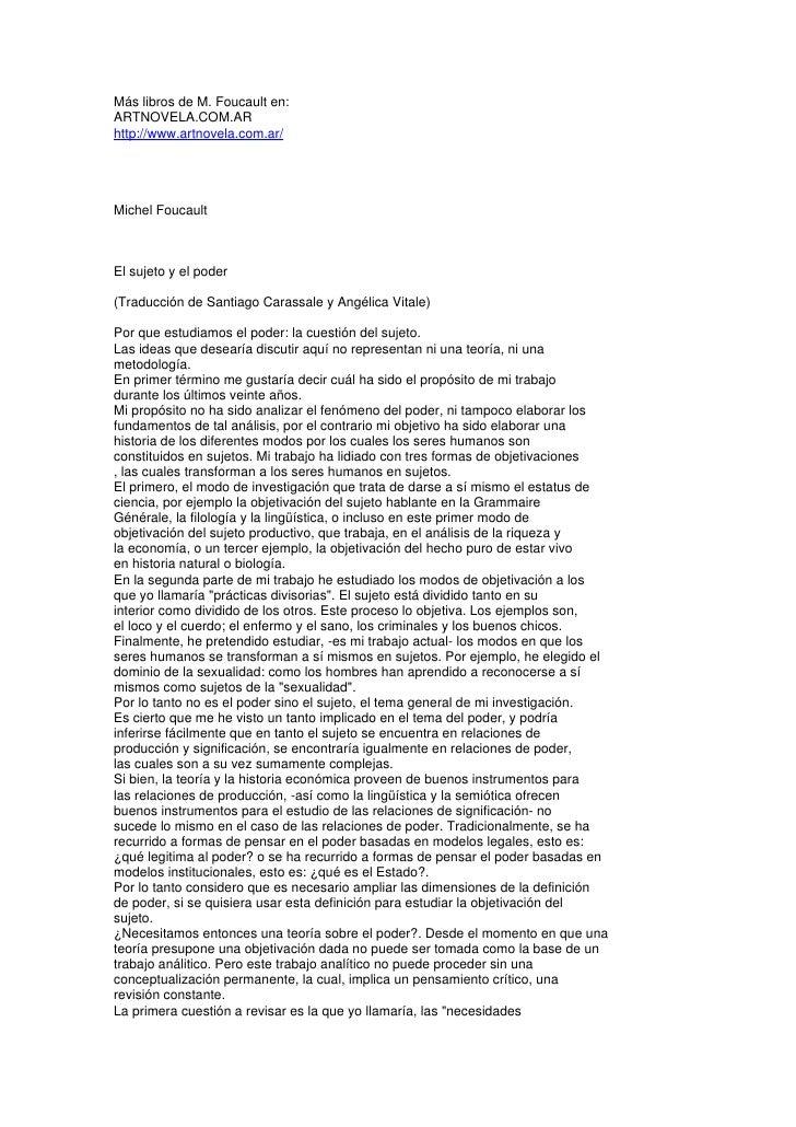 Más libros de M. Foucault en:ARTNOVELA.COM.ARhttp://www.artnovela.com.ar/Michel FoucaultEl sujeto y el poder(Traducción de...