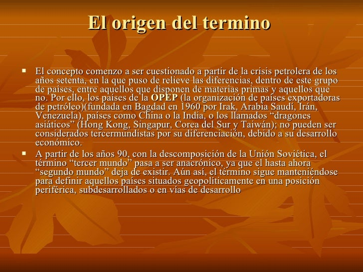 El origen del termino  <ul><li>El concepto comenzo a ser cuestionado a partir de la crisis petrolera de los años setenta, ...