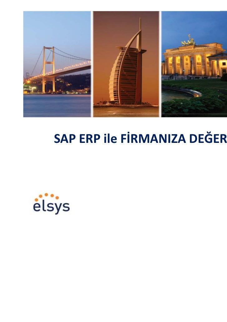 SAP ERP ile FİRMANIZA DEĞER KATIN