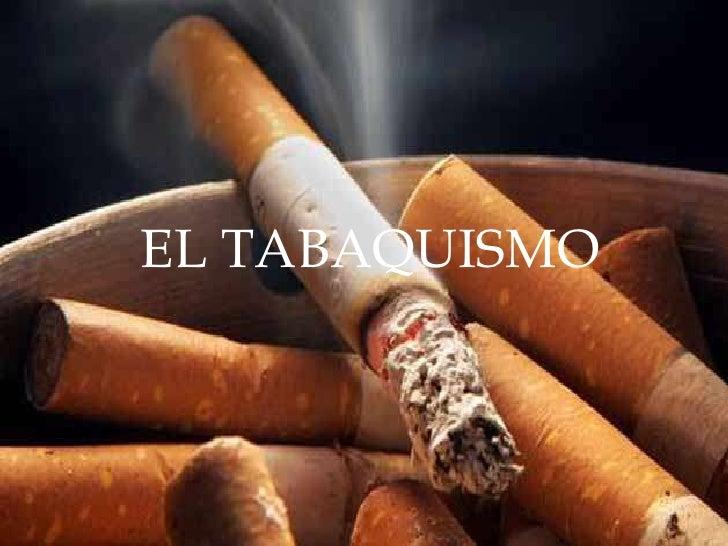 EL TABAQUISMO<br />