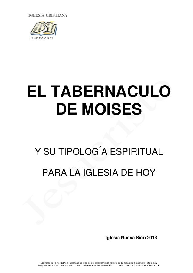 IGLESIA CRISTIANA  NUEVA SION  EL TABERNACULO DE MOISES Y SU TIPOLOGÍA ESPIRITUAL PARA LA IGLESIA DE HOY  Iglesia Nueva Si...