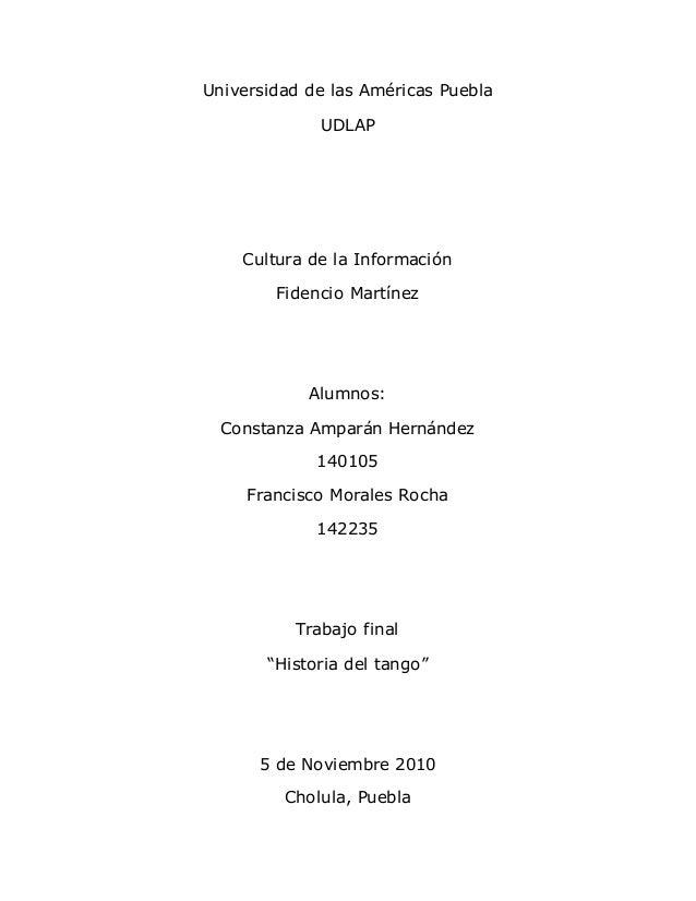 Universidad de las Américas Puebla UDLAP Cultura de la Información Fidencio Martínez Alumnos: Constanza Amparán Hernández ...