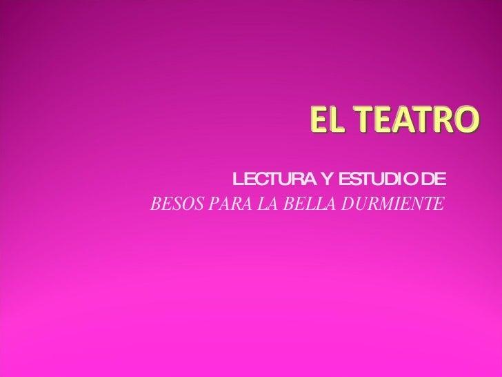 LECTURA Y ESTUDIO DE BESOS PARA LA BELLA DURMIENTE
