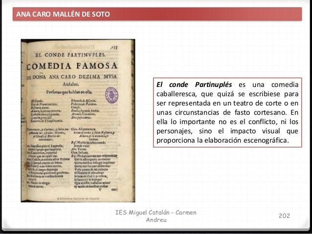 IES Miguel Catalán - Carmen Andreu 203 ANA CARO MALLÉN DE SOTO Su otra obra, Valor, agravio y mujer manifiesta un ánimo re...