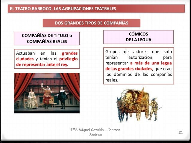 IES Miguel Catalán - Carmen Andreu 22 EL TEATRO BARROCO. EL TEATRO CORTESANO EL TEATRO CORTESANO Conforme avanza el siglo ...