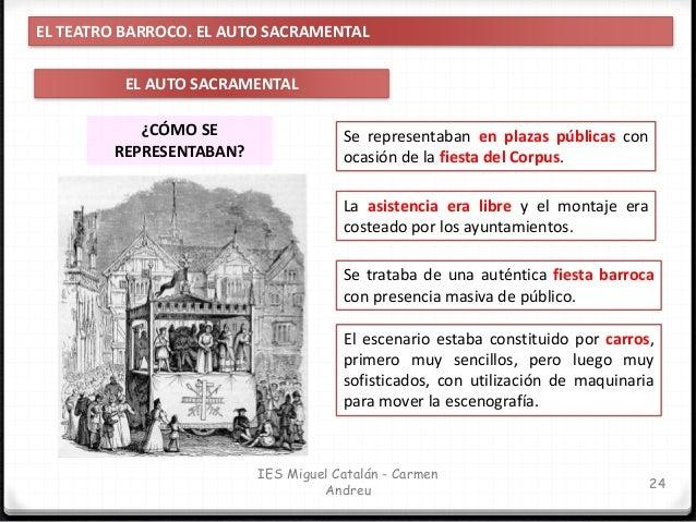 IES Miguel Catalán - Carmen Andreu 25 EL TEATRO BARROCO. LA DIFUSIÓN DEL TEATRO DIFUSIÓN DEL TEATRO ORAL En las representa...