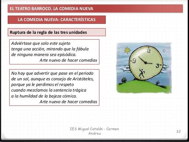 EL TEATRO BARROCO. LA COMEDIA NUEVA LA COMEDIA NUEVA: CARACTERÍSTICAS 33 IES Miguel Catalán - Carmen Andreu Personajes de ...