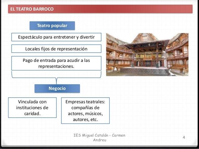 IES Miguel Catalán - Carmen Andreu 5 EL TEATRO BARROCO: LOS LUGARES DE REPRESENTACIÓN LOS CORRALES DE COMEDIAS El crecimie...