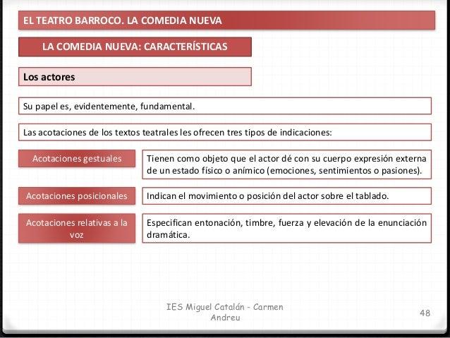 EL TEATRO BARROCO. LA COMEDIA NUEVA TEMAS DE LA COMEDIA NUEVA 49 IES Miguel Catalán - Carmen Andreu Los temas de las comed...