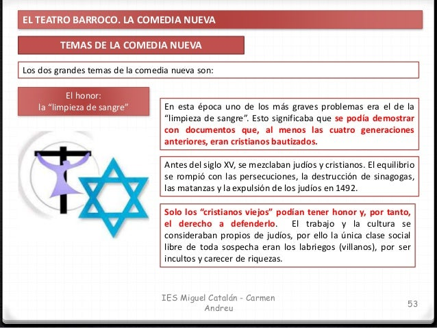 EL TEATRO BARROCO. LA COMEDIA NUEVA LA COMEDIA NUEVA: CARACTERÍSTICAS 54 IES Miguel Catalán - Carmen Andreu ¡Yo soy un hom...
