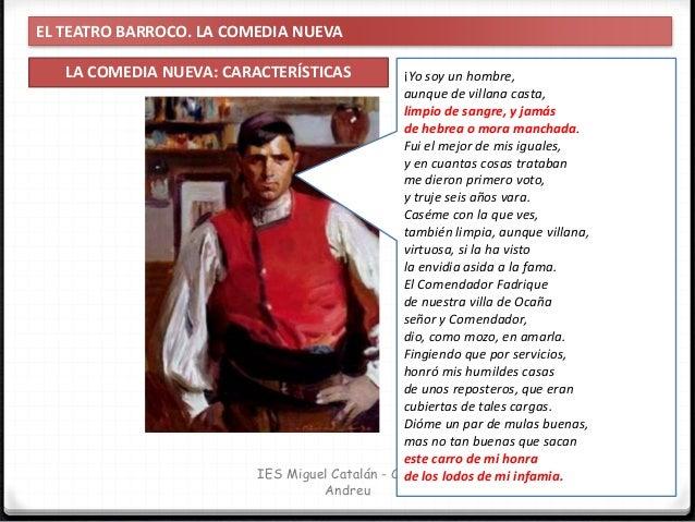 EL TEATRO BARROCO. LA COMEDIA NUEVA TEMAS DE LA COMEDIA NUEVA 55 IES Miguel Catalán - Carmen Andreu En medio de la plurali...