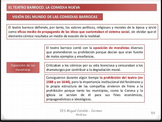 EL TEATRO BARROCO. LA COMEDIA NUEVA ETAPAS Y AUTORES DE LA COMEDIA NUEVA 60 IES Miguel Catalán - Carmen Andreu La época do...