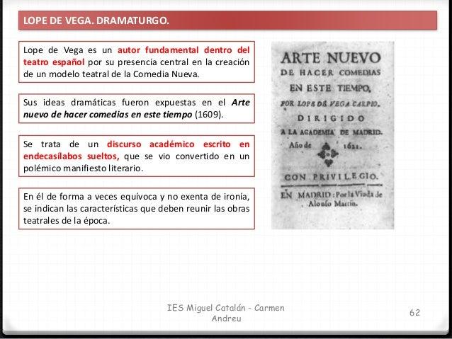 IES Miguel Catalán - Carmen Andreu 63 LOPE DE VEGA. DRAMATURGO. OBRAS TEATRALES DE LOPE DE VEGA Obras de tono ligero Obras...