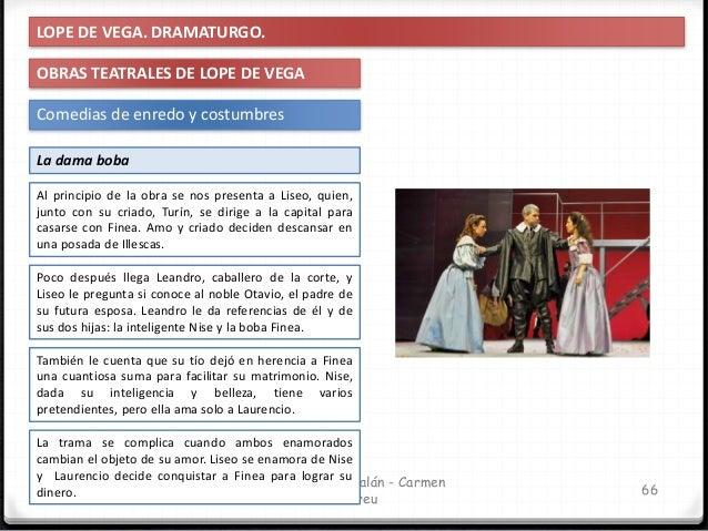 IES Miguel Catalán - Carmen Andreu 67 LOPE DE VEGA. DRAMATURGO. OBRAS TEATRALES DE LOPE DE VEGA Dramas de honor campesino ...