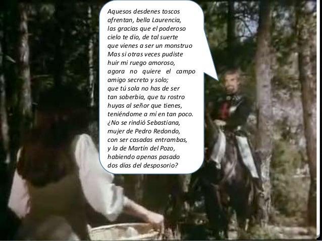 IES Miguel Catalán - Carmen Andreu 74 Esas, señor, ya tenían de haber andado con otros, el camino de agradaros, porque tam...