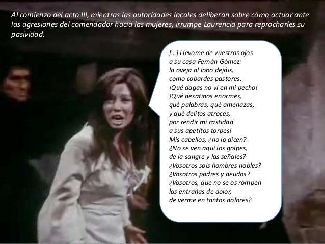 IES Miguel Catalán - Carmen Andreu 85 Ovejas sois, bien lo dice de Fuente Ovejuna el nombre. Dadme unas armas a mí, pues s...