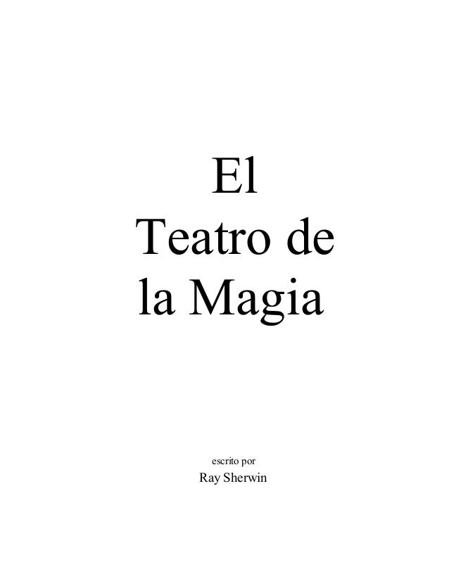 El Teatro de la Magia escrito por Ray Sherwin