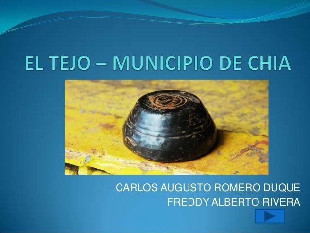 CARLOS AUGUSTO ROMERO DUQUE        FREDDY ALBERTO RIVERA