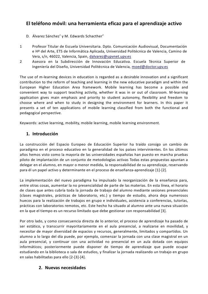 El teléfono móvil: una herramienta eficaz para el aprendizaje activo      D. Álvarez Sánchez1 y M. Edwards Schacther2  1  ...