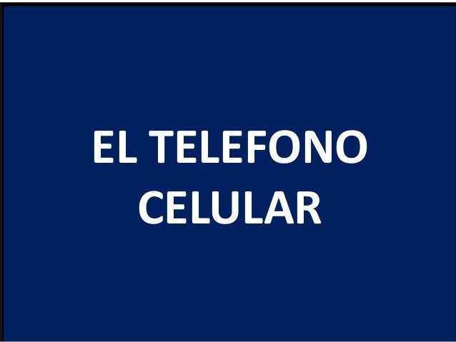 EL TELEFONOCELULAR