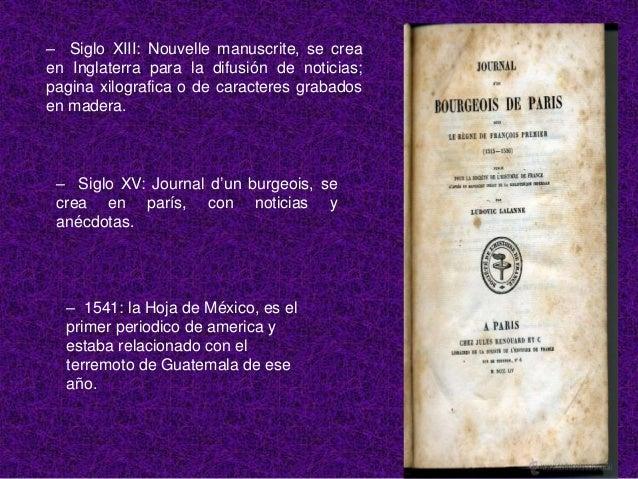 – 1722: Gaceta de México y Noticias de España.– 1729: La Gaceta deGoathemala y Gacetamensual en San Jose deCosta Rica. – 1...