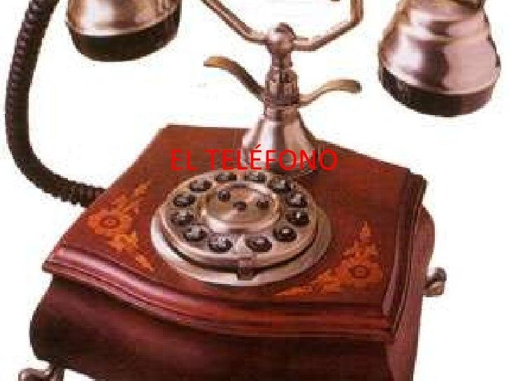 EL TELÉFONO<br />