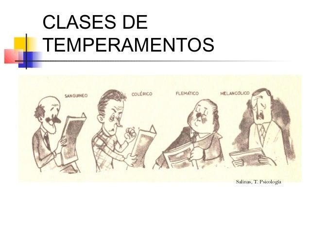 CLASES DETEMPERAMENTOS                Salinas, T. Psicología