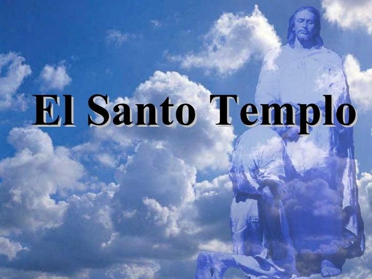 El Santo Templo