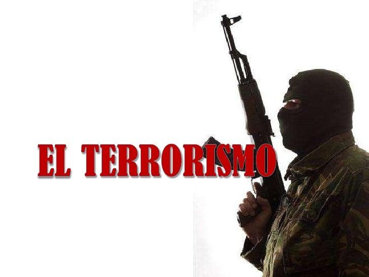 EL TERRORISMO<br />