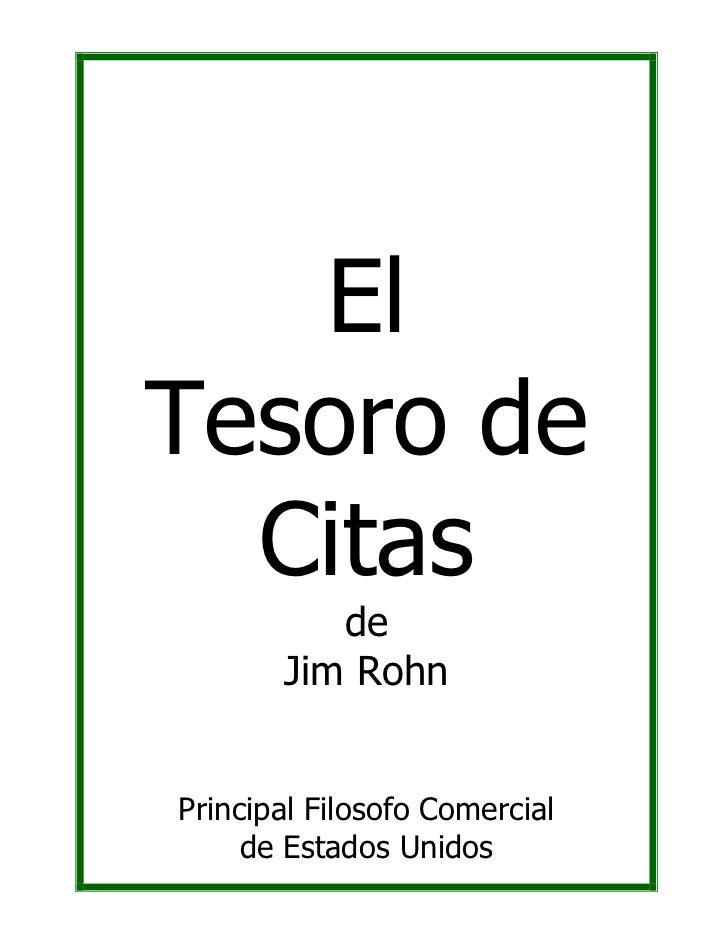 El Tesoro de   Citas           de        Jim Rohn   Principal Filosofo Comercial      de Estados Unidos