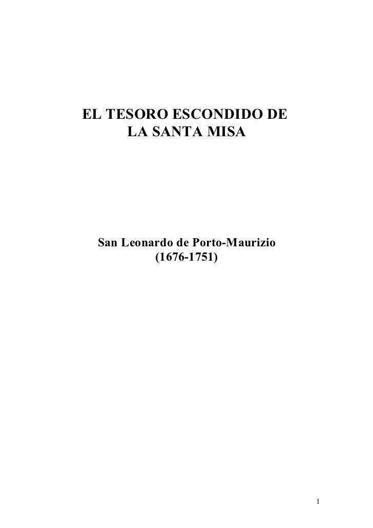 EL TESORO ESCONDIDO DE     LA SANTA MISA San Leonardo de Porto-Maurizio          (1676-1751)                              ...
