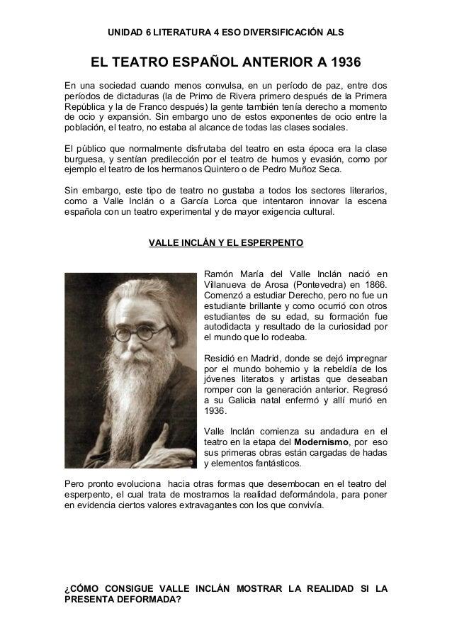 UNIDAD 6 LITERATURA 4 ESO DIVERSIFICACIÓN ALSEL TEATRO ESPAÑOL ANTERIOR A 1936En una sociedad cuando menos convulsa, en un...