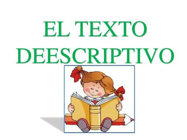 EL TEXTO  DEESCRIPTIVO