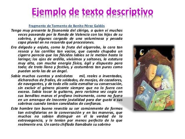 Ejemplo de texto descriptivo  Fragmento de Tormento de Benito Pérez Galdós  Tengo muy presente la fisonomía del clérigo, a...