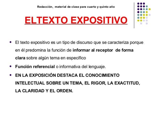 Redacción, material de clase para cuarto y quinto año ELTEXTO EXPOSITIVO  El texto expositivo es un tipo de discurso que ...