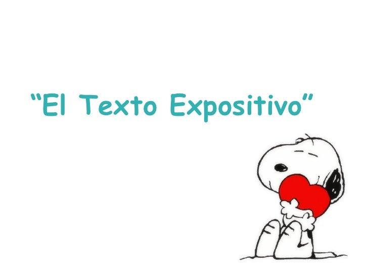 """"""" El Texto Expositivo"""""""