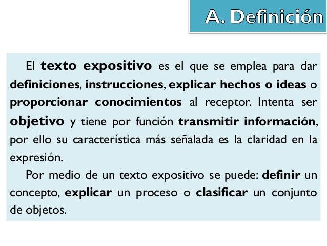 Los textos expositivos (manuales, enciclopedias, diccionarios…) no incluyen juicios de valor ni opiniones del emisor. La c...