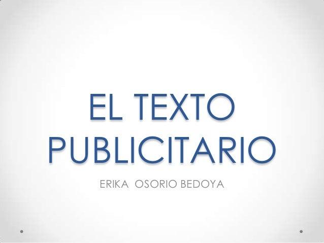 EL TEXTO PUBLICITARIO ERIKA OSORIO BEDOYA