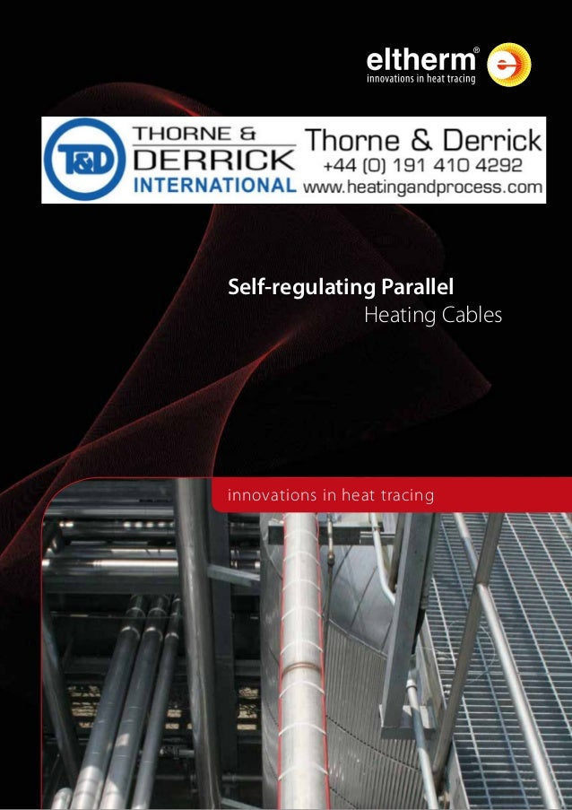 Eltherm Self Regulating Heat Trace Cable Product Catalogue