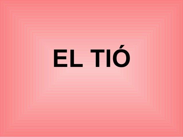EL TIÓ